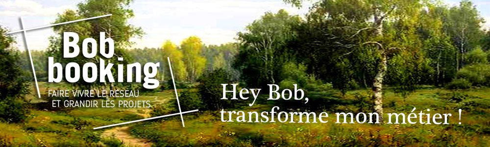Hey Bob transforme mon métier